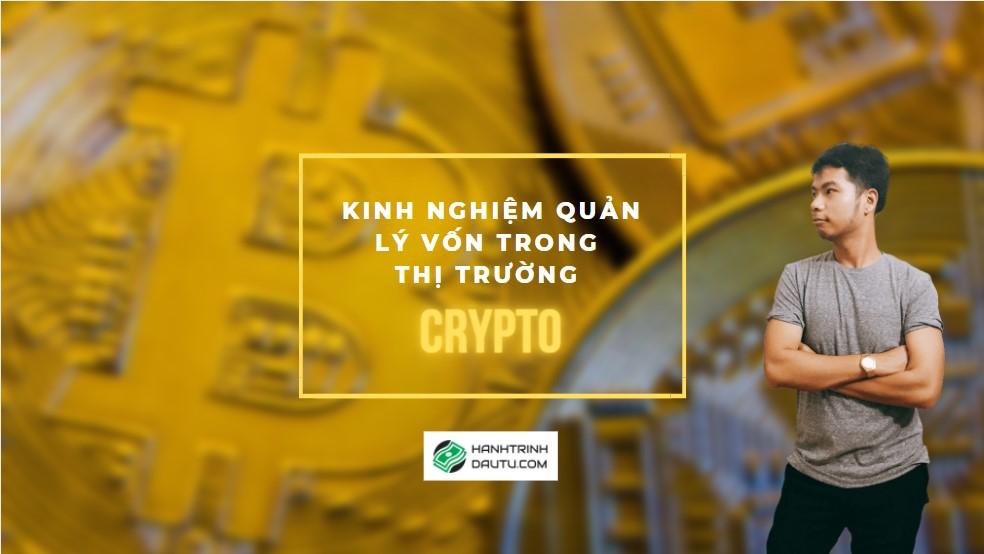 Kinh Nghiệm Quản Lý Vốn Trong Thị Trường Crypto